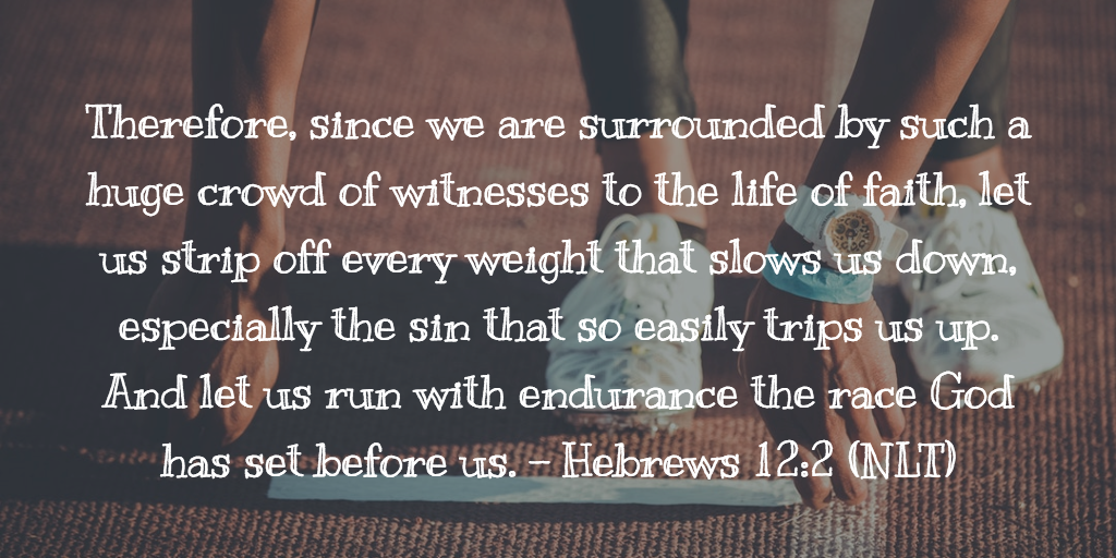 Daily Bible Verse and Devotion – Hebrews 12:1
