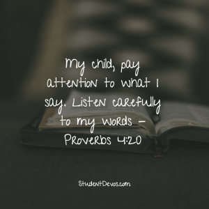 Daily Bible Verse and Devotion – Proverbs 4:20 | The Z