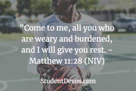 Daily Bible Verse and Devotion – Matthew 11:28
