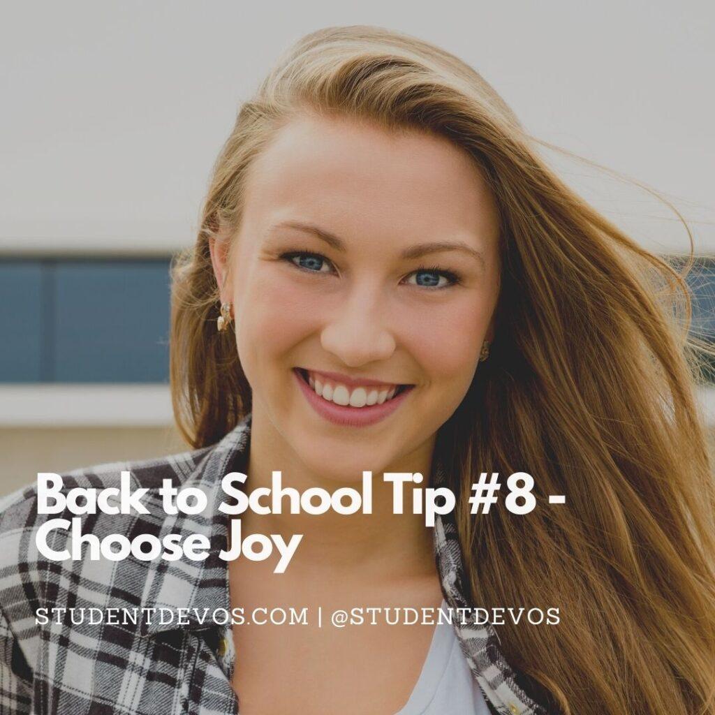 Back to School Tip #8 – Choose Joy