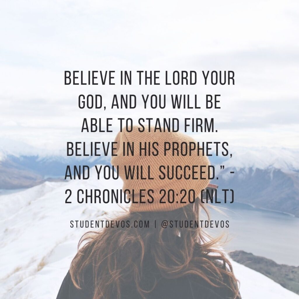 Daily Bible Verse and Devotion – 2 Chronicles 20:20