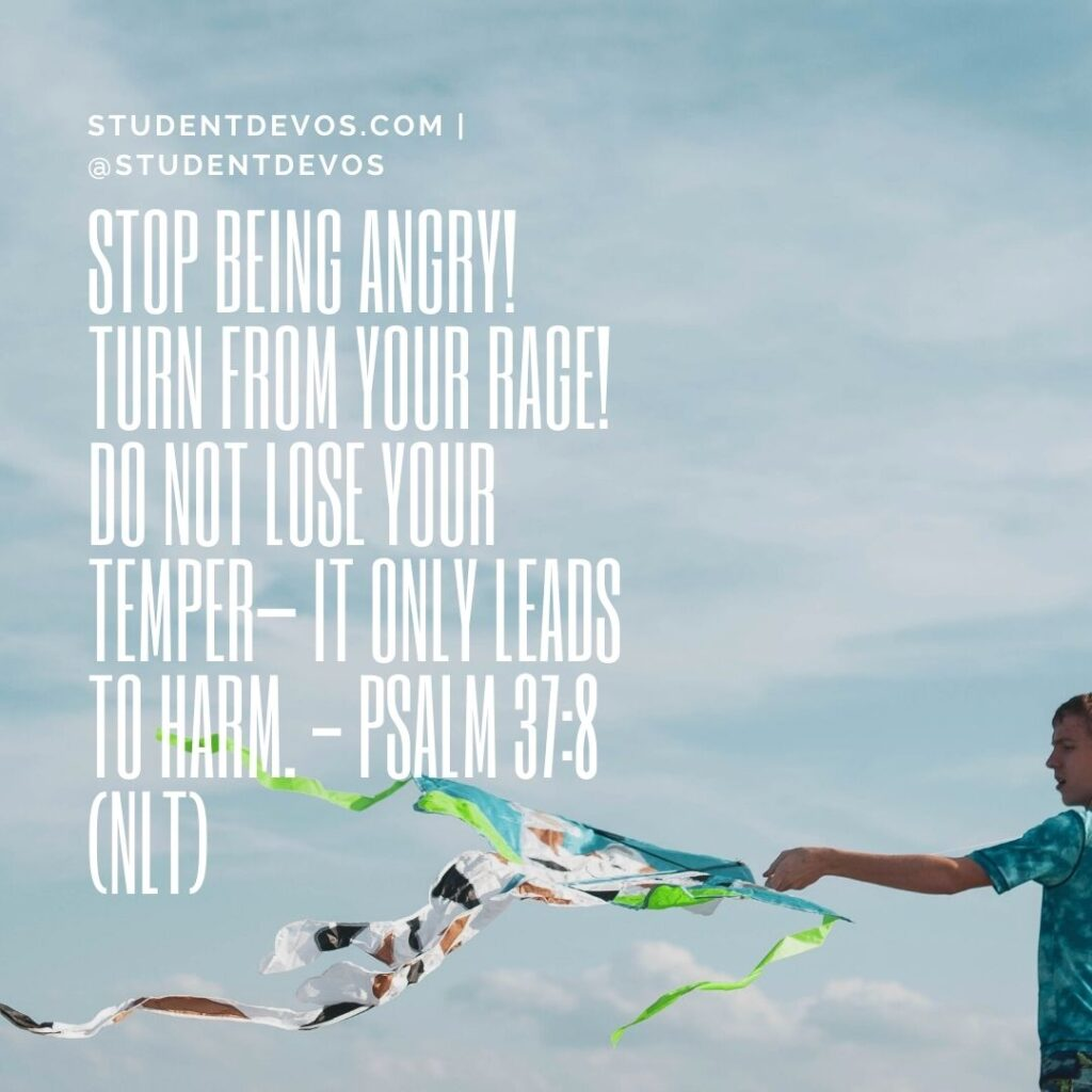 Daily Bible Verse and Devotion – Psalm 37:8