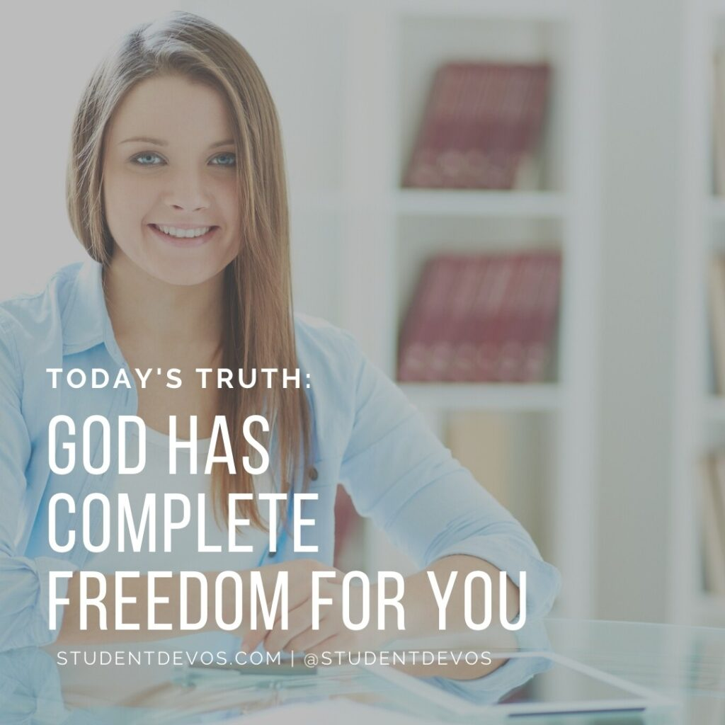 Daily Devotion – Who the Son Sets Free Is Free Indeed