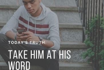 Daily Devotion – Take God At His Word